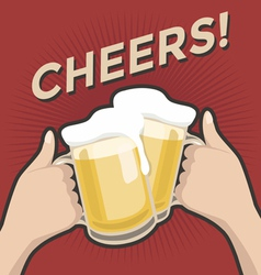 Cheers and a couple of beers vintage retro style vector image vector image