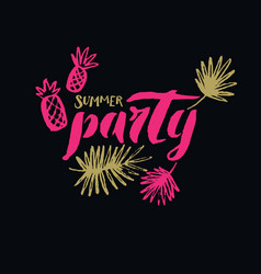summer party modern hand drawn lettering phrase vector image vector image