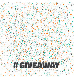 Glittering confetti giveaway competition template vector