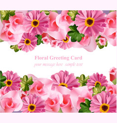 Pink flower and roses floral card delicate vector