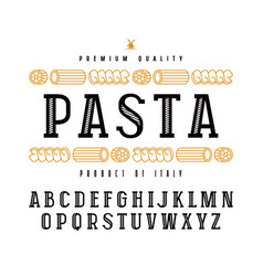 Decorative slab serif font and pasta label vector