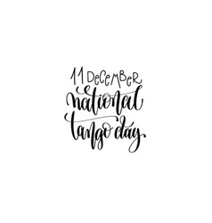 national tango day in argentina hand lettering vector image