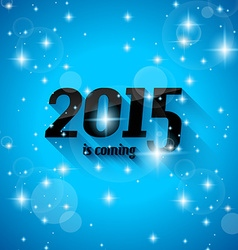 Modern style 2015 new year is coming background vector
