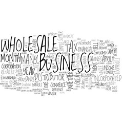 Wholesale business tax season tips text word vector