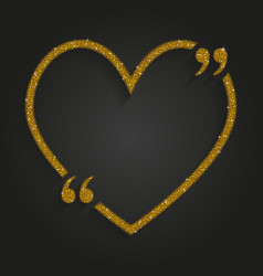 gold sequin heart quote love valentine day vector image