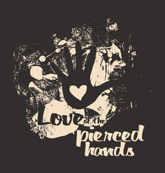Love of the pierced hands vector