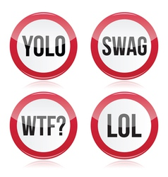 YOLO swag WTF LOL signs vector image