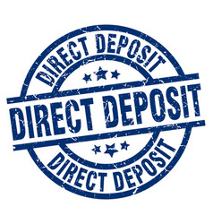 Direct deposit blue round grunge stamp vector