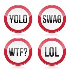 Yolo swag wtf lol signs vector