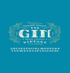 Stencil-plate serif font and gin label template vector