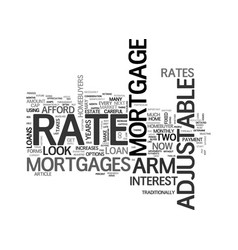Arm adjustable rate mortgages text word cloud vector