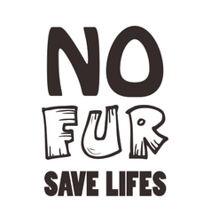 No fur sign in ethical signature for any vector