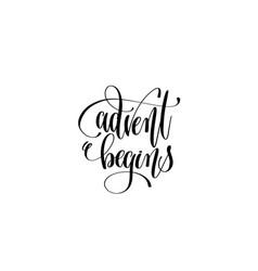 Advent begins hand lettering congratulation vector