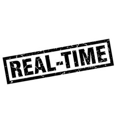 square grunge black real-time stamp vector image vector image
