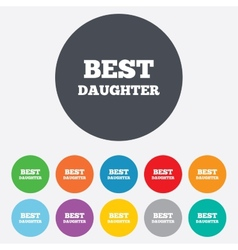 Best daughter sign icon award symbol vector