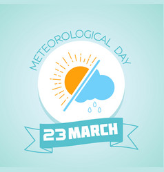 23 march meteorological day vector image vector image