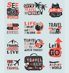 Travel motivation text quote phrases badge vector