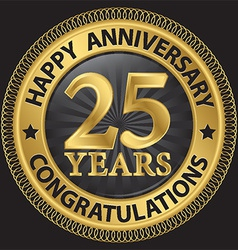 25 years happy anniversary congratulations gold vector