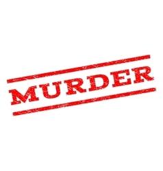 Murder watermark stamp vector