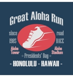 Sport Typography Great Aloha Run vector image