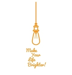 Funny motivational picture of an incandescent lamp vector