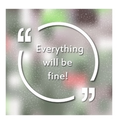 Quotes in quotation marks caption - everything vector