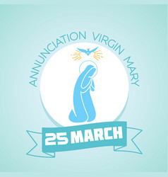 25 march annunciation virgin mary vector