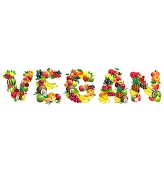 Word vegan composed of different fruits with vector