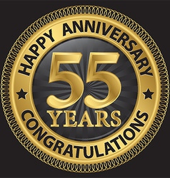 55 years happy anniversary congratulations gold vector
