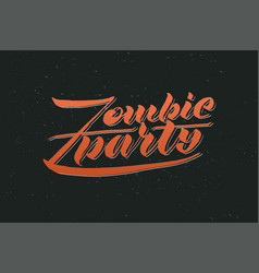 zombie party text for invitation vector image