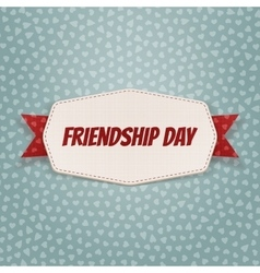 Friendship day greeting badge with ribbon vector