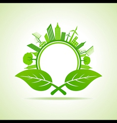 Ecology concept - eco cityscape with leafs vector