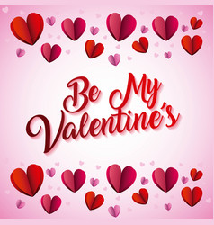 be my valentines greeting card love and feeling vector image vector image