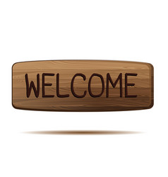 welcome wooden sign isolated on white background vector image