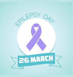 26 march epilepsy day vector