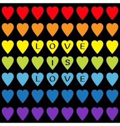 Love is love black text Rainbow heart set vector image vector image