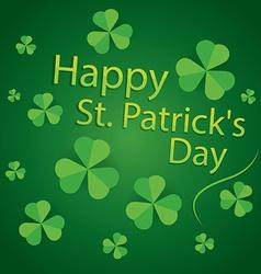 happy saint patricks day 17 march shamrock leaves vector image