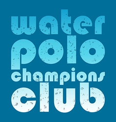 With signature water polo champions club i vector
