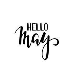 Hello may hand drawn calligraphy and brush pen vector