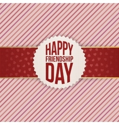 Happy friendship day realistic badge on red ribbon vector