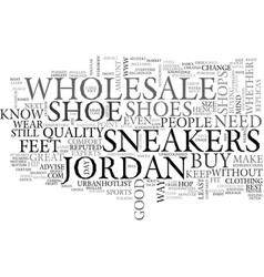 Wholesale jordan sneakers text word cloud concept vector