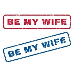 Be my wife rubber stamps vector