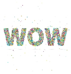 Wow word consisting of colored particles vector