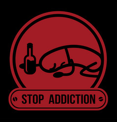 No drugs label campaign stop addiction alcohol vector
