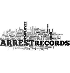 arrest records text word cloud concept vector image vector image