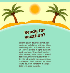 Card about vacation with a tropical island vector