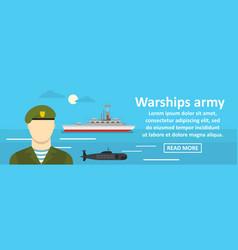 warships army banner horizontal concept vector image
