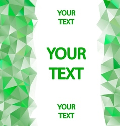 Green polygons background with place for your text vector image vector image