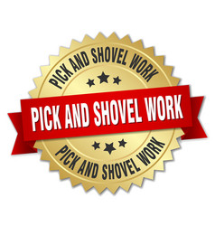 pick and shovel work round isolated gold badge vector image