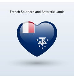 Love french southern and antarctic lands symbol vector